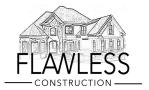 Flawless construction LLC